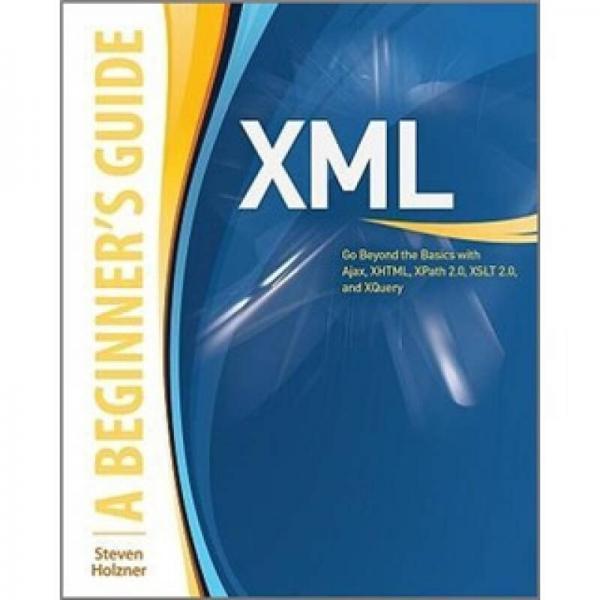 XML: A BEGINNERS GUIDE