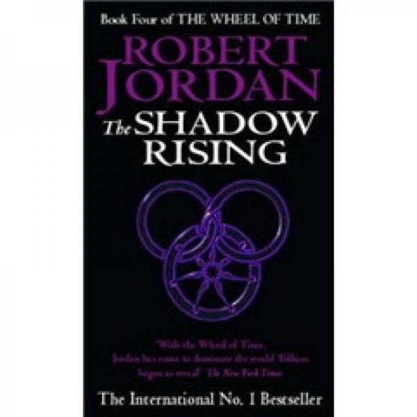 The Shadow Rising (The Wheel of Time, Book 4)[时光之轮4:暗影渐起]