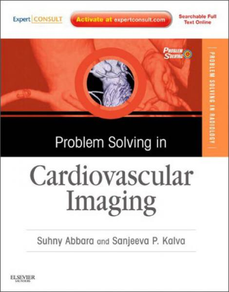 Problem Solving in Cardiovascular Imaging (Expert Consult: Online and Print)