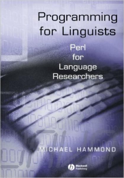 ProgrammingforLinguists:PerlforLanguageResearchers