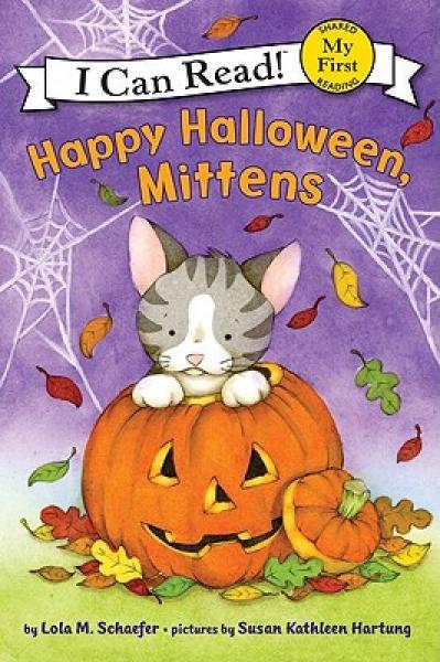 Happy Halloween, Mittens (My First I Can Read)万圣节快乐,小手套