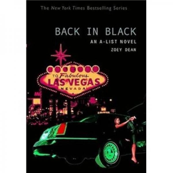 The A-List #5: Back in Black: An A-List Novel (A-List Novels (Quality))