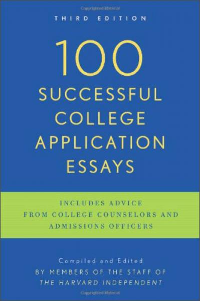100 Successful College Application Essays, 3rd Edition