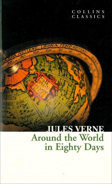 AroundtheWorldinEightyDays(CollinsClassics)80天环游地球(柯林斯经典)