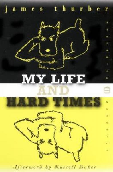 My Life and Hard Times[我的人生和艰难的时光]