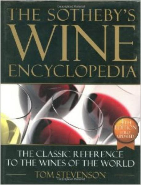 The New Sothebys Wine Encyclopedia, Fourth Edition