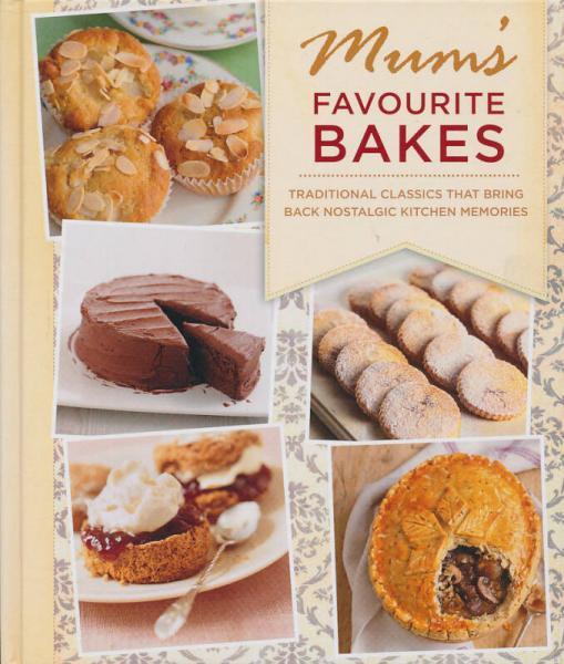 Mums Favourite Bakes[妈妈最喜欢的烘焙]