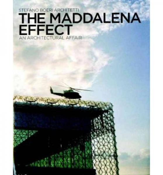 The Maddalena Effect: An Architectural Affair