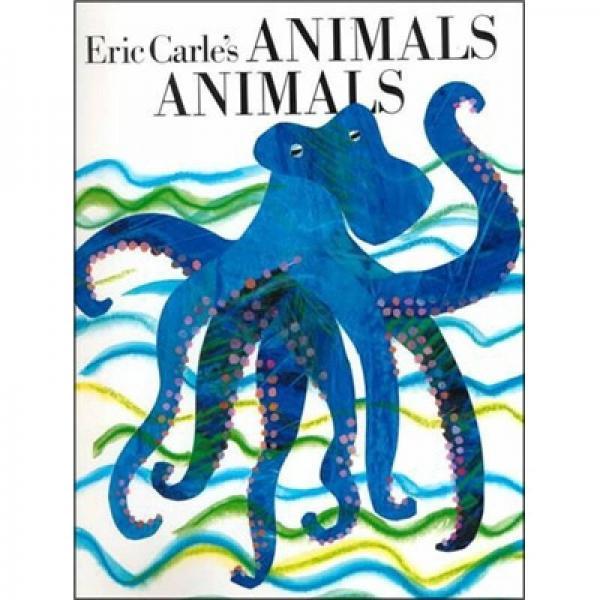Eric Carles Animals, Animals[艾瑞·卡尔教你识动物]