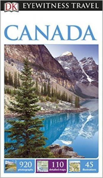 DK Eyewitness Travel Guide: Canada (New Edition