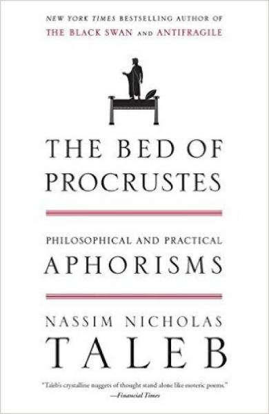 The Bed of Procrustes  Philosophical and Practic