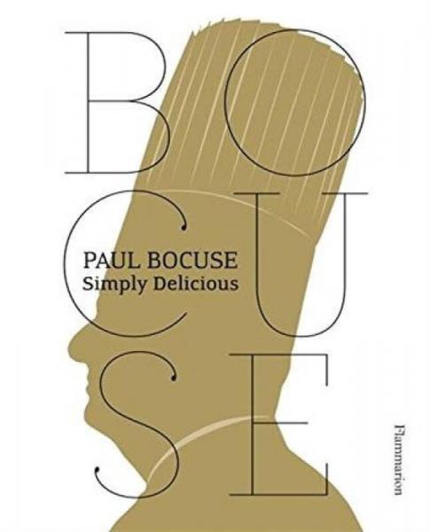 Paul Bocuse: Simply Delicious