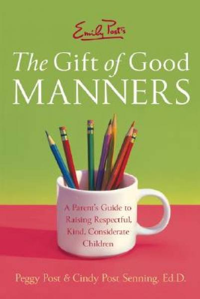 Emily Posts The Gift of Good Manners