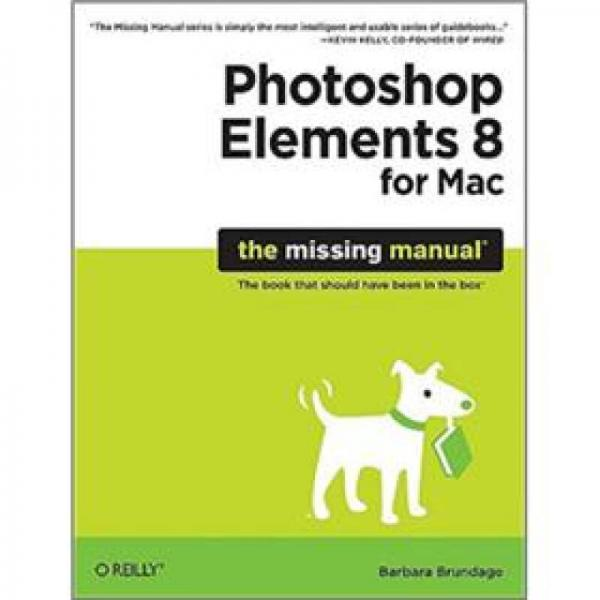 Photoshop Elements 8 for Mac: The Missing Manual 英文原版