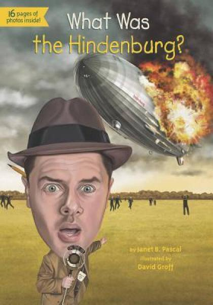 What Was the Hindenburg? 英文原版