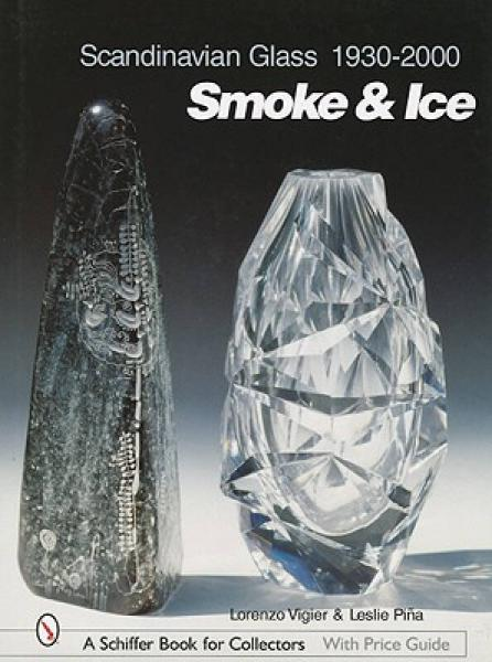 Scandinavian Glass 1930-2000: Smoke & Ice