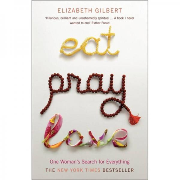 Eat, Pray, Love一辈子做女孩 英文原版