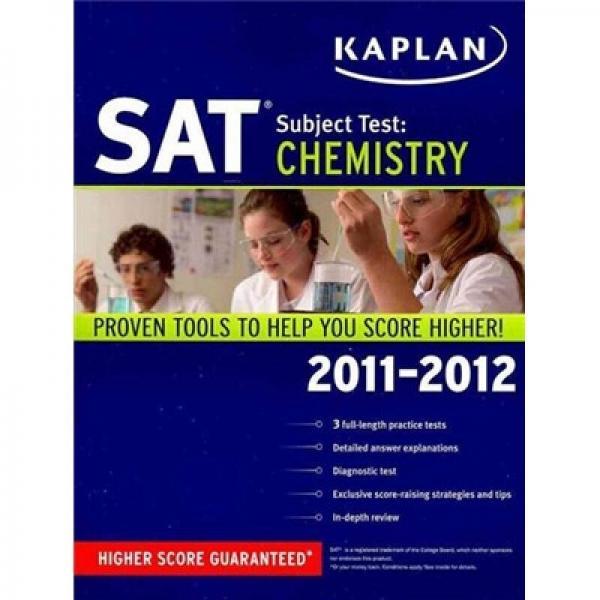 Kaplan SAT Subject Test: Chemistry 2011-2012