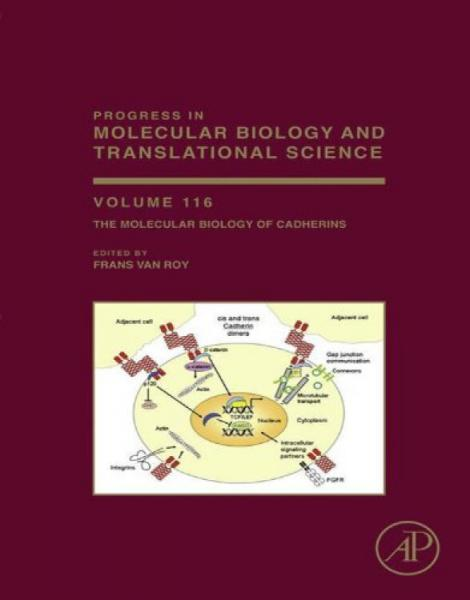 TheMolecularBiologyofCadherins,Volume116钙粘着蛋白的分子生物学,第116卷