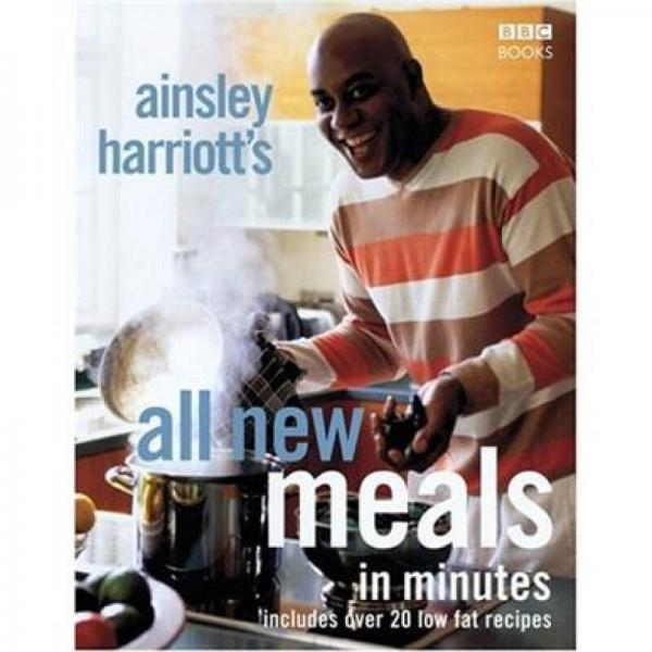 Ainsley Harriotts All New Meals in Minutes