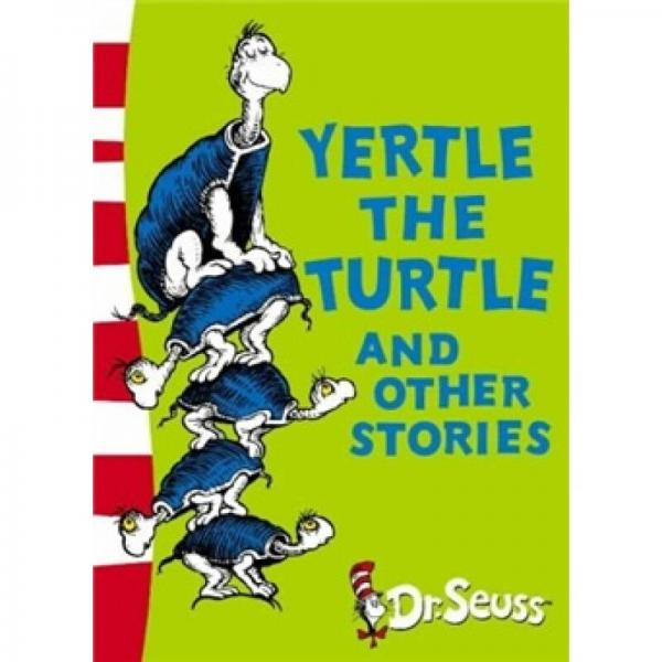 Yertle the Turtle and Other Stories (Dr Seuss Yellow Back Book)[乌龟耶尔特(苏斯博士黄背书)]