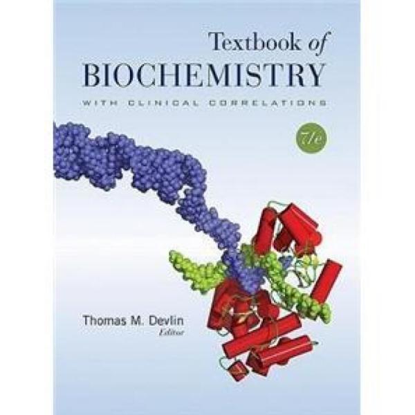 TextbookofBiochemistrywithClinicalCorrelations