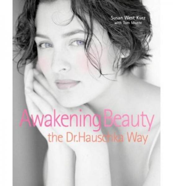Awakening Beauty the Dr. Hauschka Way