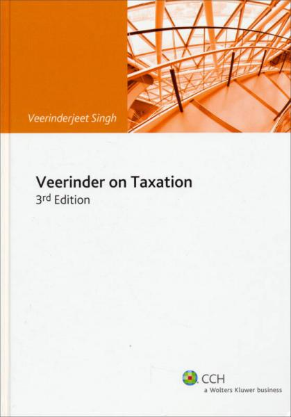 Veerinder On Taxation (3rd Edition)[Veerinder的税收解读(第三版)]
