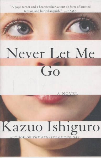 Never Let Me Go (Vintage International) 石黑一雄:别让我走