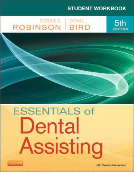 Student Workbook for Essentials of Dental Assisting, 5th Edition