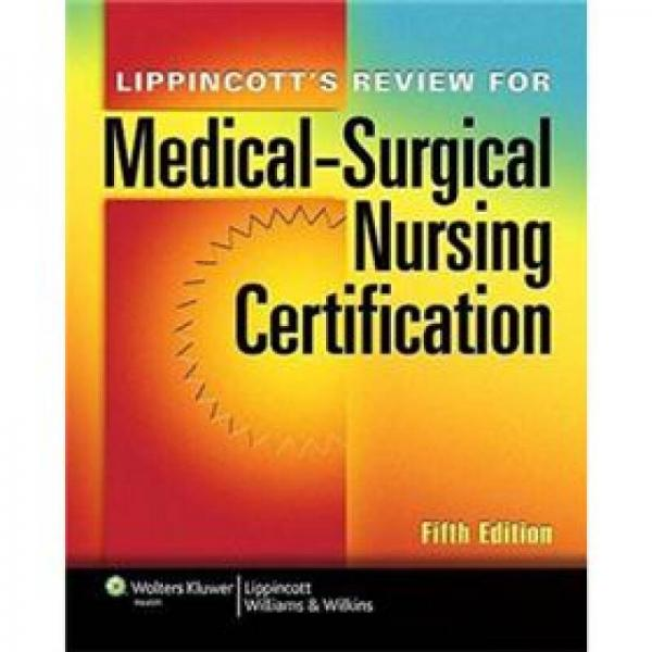 Lippincotts Review for Medical-Surgical Nursing Certification