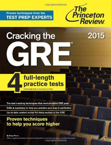 Cracking the GRE with 4 Practice Tests: 2015 Edition (College Test Preparation)