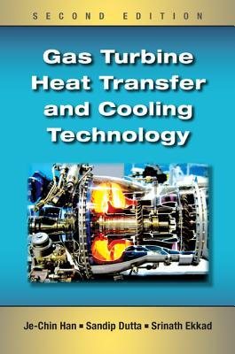 GasTurbineHeatTransferandCoolingTechnology,SecondEdition