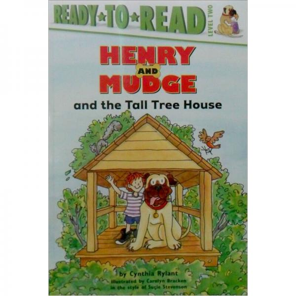 Henry and Mudge and the Tall Tree House  亨利与高高的树屋