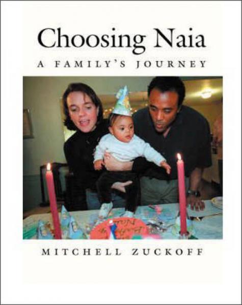 Choosing Naia: A Familys Journey