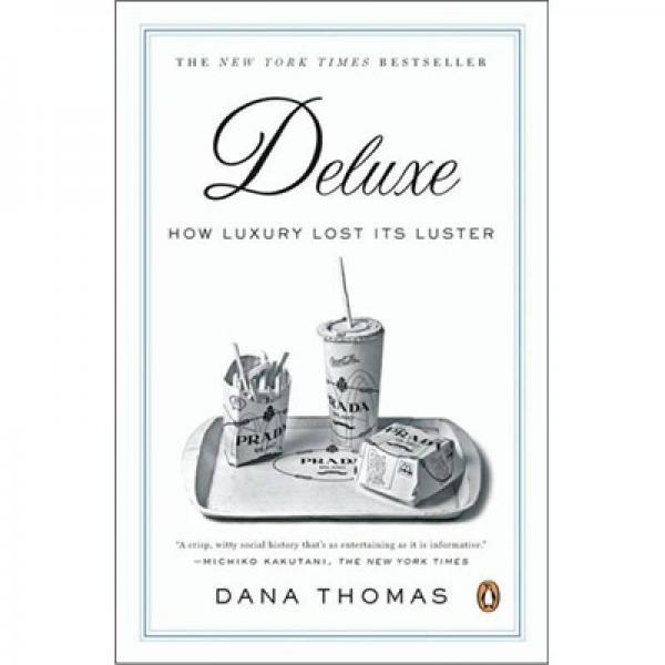 Deluxe 奢华:奢侈品是怎样失去其光泽的