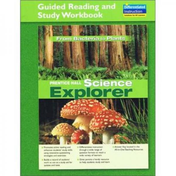 Science Explorer: From Bacteria to Plants (Guided Reading and Study Workbook)