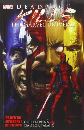 Deadpool: Kills The Marvel Universe