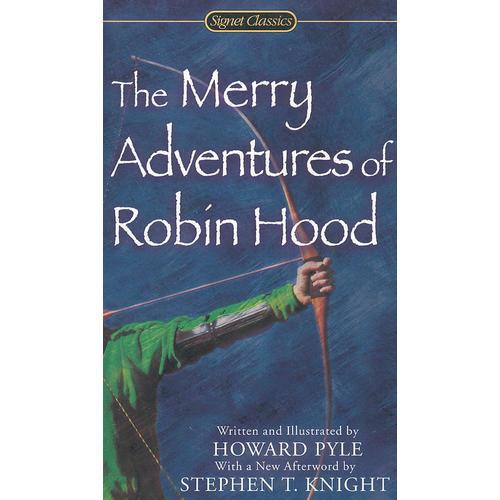 The Merry Adventures of Robin Hood (Signet Classics)罗宾汉的快乐冒险