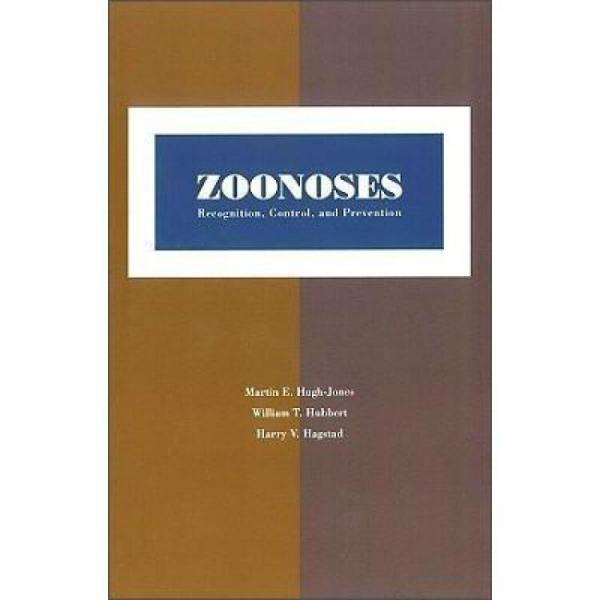 Zoonoses:Recognition,Control,andPrevention