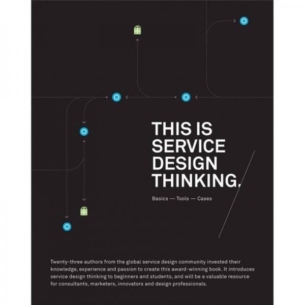 This is Service Design Thinking: Basics, Tools, Cases 服务策划思路:基础知识、工具、案例