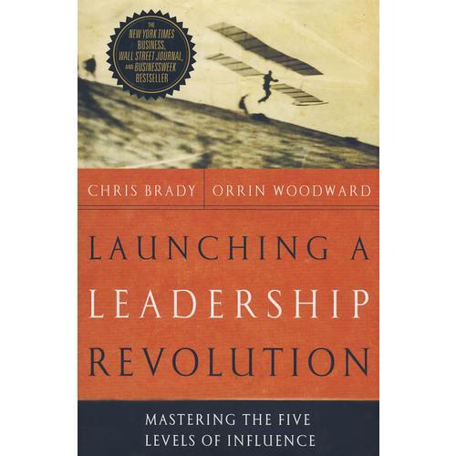 发动领导力革命Launching a Leadership Revolution:Mastering the Five Levels
