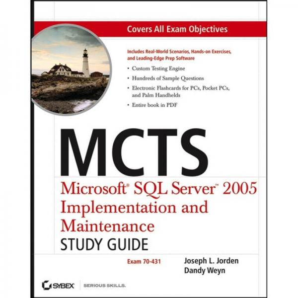 MCTS: Microsoft SQL Server 2005 Implementation and Maintenance Study Guide (Exam 70-431)