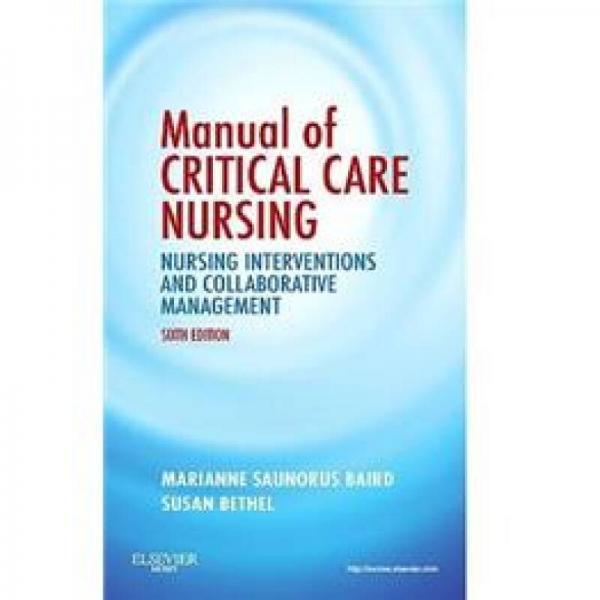 Manual of Critical Care Nursing危重病护理手册 第6版