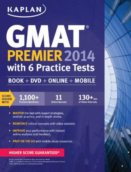 Kaplan GMAT Premier 2014 with 6 Practice Tests: Book + Online + DVD + Mobile