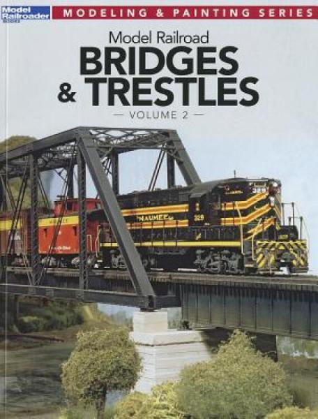 ModelRailroadBridges&Trestles,Volume2