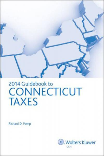2014 Guidebook to Connecticut Taxes[康涅狄格州税收解读(2014年版)]