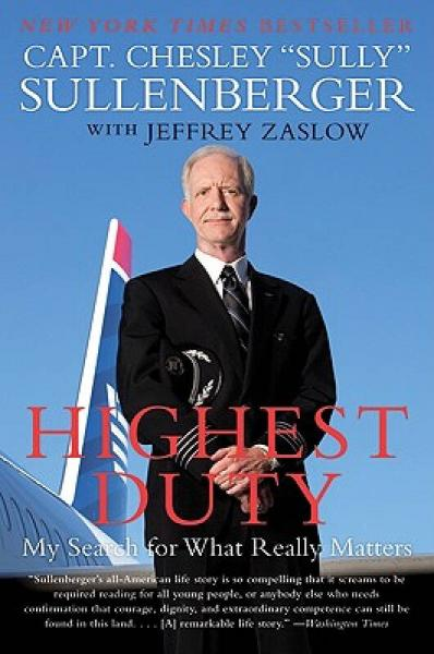 Highest Duty: My Search for What Really Matters 最高职责