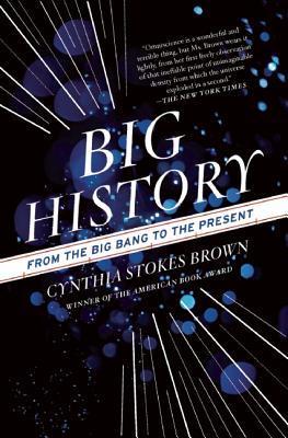BigHistory:FromtheBigBangtothePresent