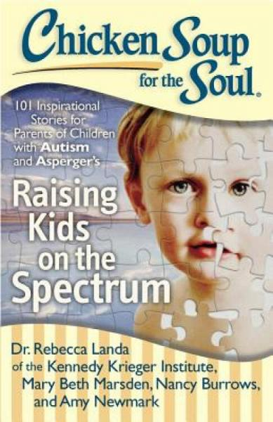 ChickenSoupfortheSoul:RaisingKidsontheSpectrum